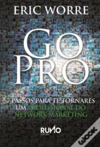 Eu deveria ter lido esta lista de livros por esta ordem 32 go pro 7 passos para te tornares um profissional do network marketing de eric worre fandeluxe Gallery
