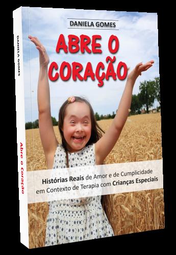 livro Abre o Coração - PNG - Daniela Gomes